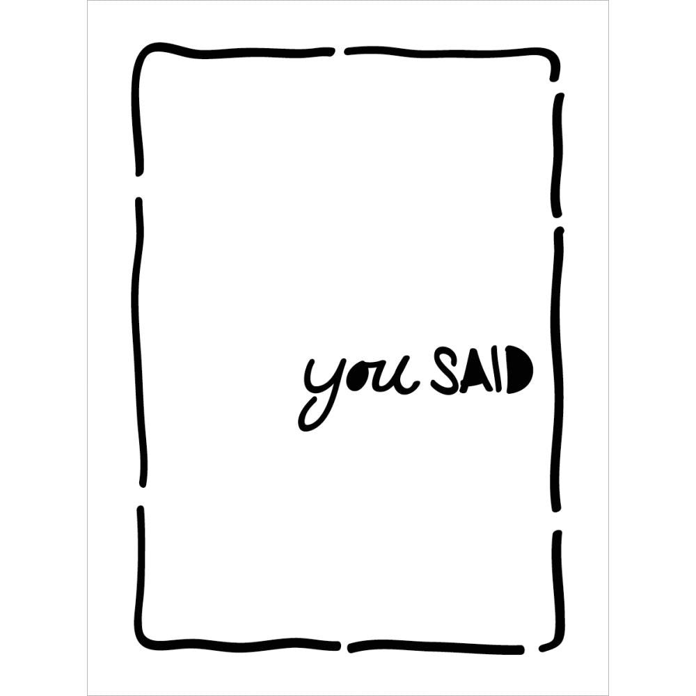You Said - Life Bits - Artified Shop