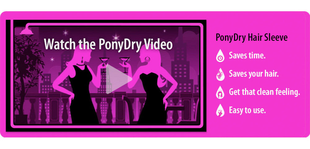 PonyDry Video