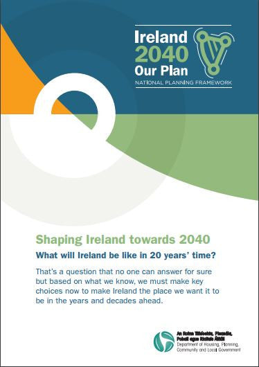 Ireland 2040 Our Plan, National Planning Framework