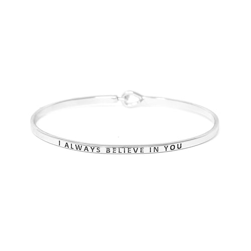 I ALWAYS BELIEVE IN YOU Inspirational Message Bracelet