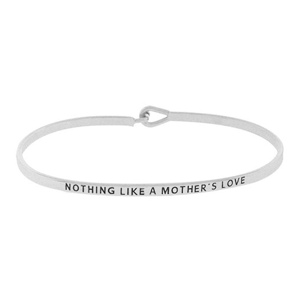 NOTHING LIKE A MOTHER'S LOVE Message Bracelet