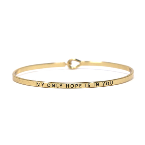 MY ONLY HOPE IS IN YOU Inspirational Message Bracelet