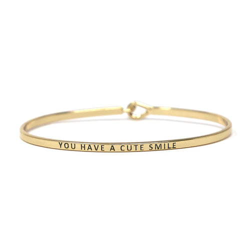 YOU HAVE A CUTE SMILE Inspirational Message Bracelet