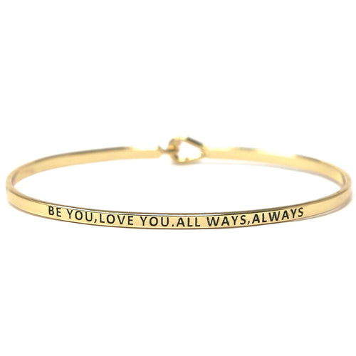 BE YOU,LOVE YOU. ALL WAYS,ALWAYS Inspirational Message Bracelet