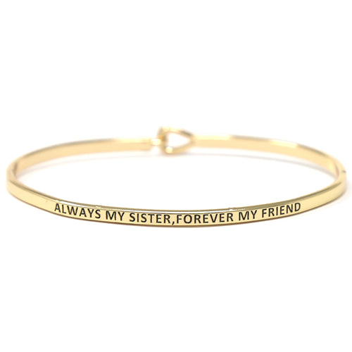 ALWAYS MY SISTER, FOREVER MY FRIEND Inspirational Message Bracelet