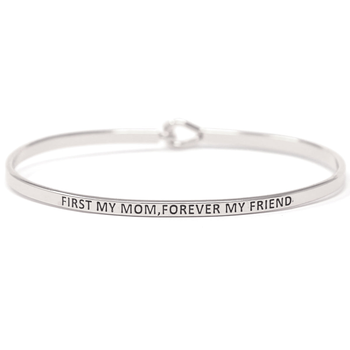 FIRST MY MOM, FOREVER MY FRIEND Inspirational Message Bracelet