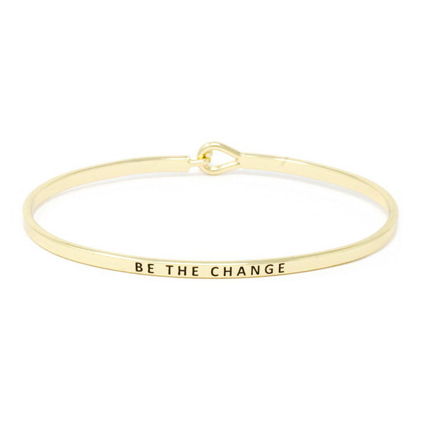 BE THE CHANGE Inspirational Message Bracelet