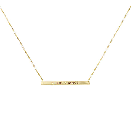 BE THE CHANGE Inspirational Message Pendant Short Necklace
