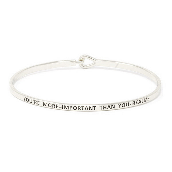 YOU'RE MORE IMPORTANT THAN YOU REALIZE Inspirational Message Bracelet