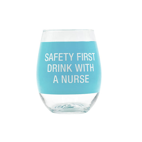 Wine Glass - Safety First Drink Nurse - Ship to Store - Pickup In Store Only