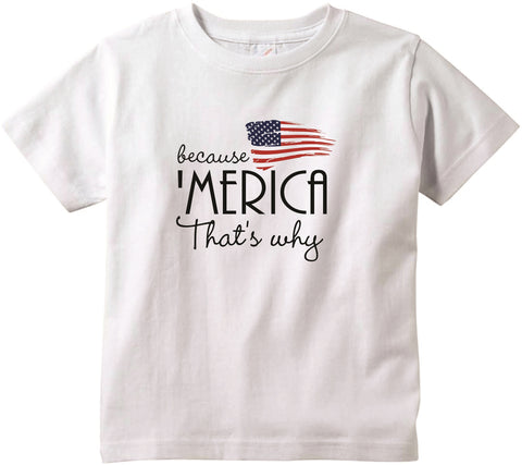 Because 'Merica that's why cute infant clothing funny baby clothes tee shirt