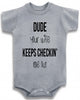 "Adorable Baby Tee Time ""Dude your wife keeps checkin me out"" Baby Onesie"