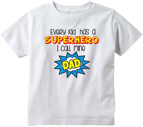 Every kid has a superhero I call mine DAD cute infant clothing funny baby clothes tee shirt