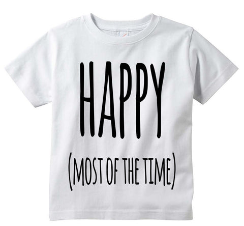 "Adorable Funny ""Happy (Most Of The Time)"" Baby Tee Shirt"