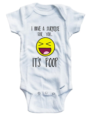 Baby Tee Time baby girls I have a surprise for you... It's poop onesie