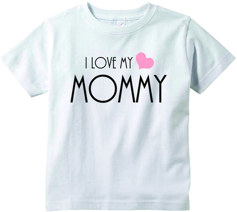 Baby girls I love my Mommy cute infant clothing funny baby clothes tee shirt