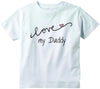 Baby girls I love my Daddy CURSIVE cute infant clothing funny baby clothes tee shirt