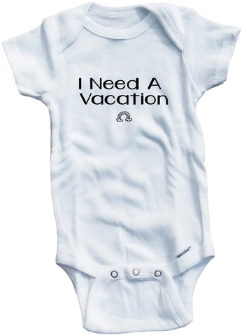 "Funny Adorable Baby Tee Time ""I Need A Vacation"" Onesie"