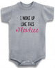 Funny Adorable Baby Tee Time I Woke Up Like This #Flawless Baby Onesie