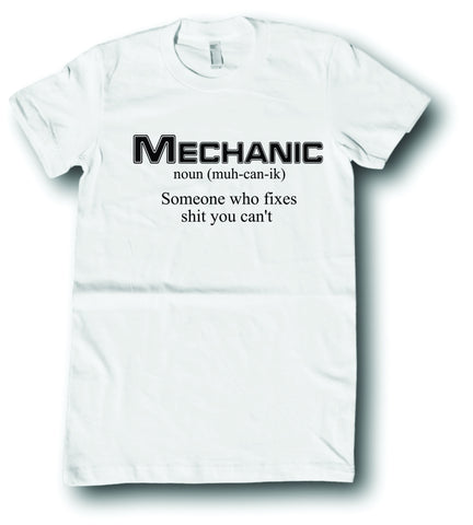 Mens American Apparel Mechanic noun someone who fixes shit you can't funny tee shirt clothes clothing
