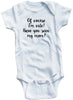 "Adorable Funny Baby Tee Time ""Of Course I'm cute! Have You Seen My Mom?"" Onesie"
