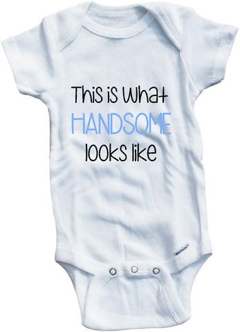 This is what handsome looks like cute infant clothing funny baby clothes bodysuit one piece romper creeper