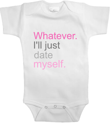 Adorable Baby Tee Time Whatever I'll just date myself Funny Onesie