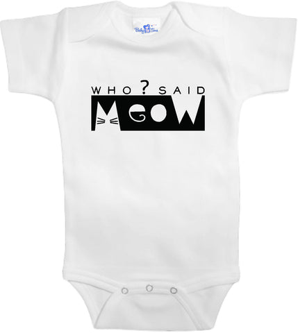 Adorable Baby Tee Time Who said meow? popular Baby Onesie