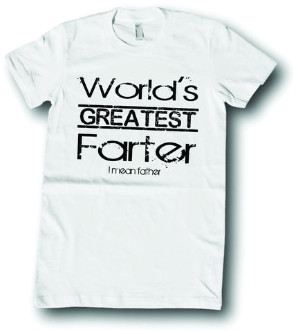 Mens American Apparel World's greatest farter I mean Father cute funny tee shirt clothes clothing