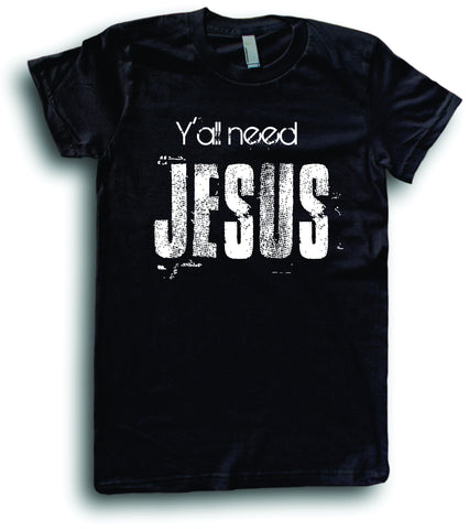 Mens American Apparel Y'all need Jesus funny Religious Prayer tee shirt clothes clothing