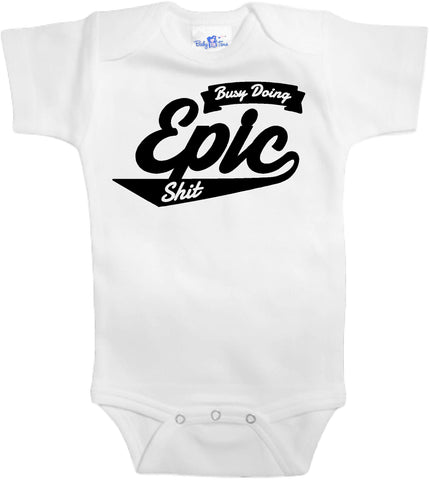 Adorable Baby Tee Time Busy doing Epic stuff Baby clothes
