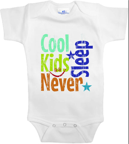 Adorable Baby Tee Time Cool kids never sleep popular Baby clothes