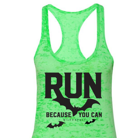 Halloween Run Because You Can Burn Out Tank // Bright Green