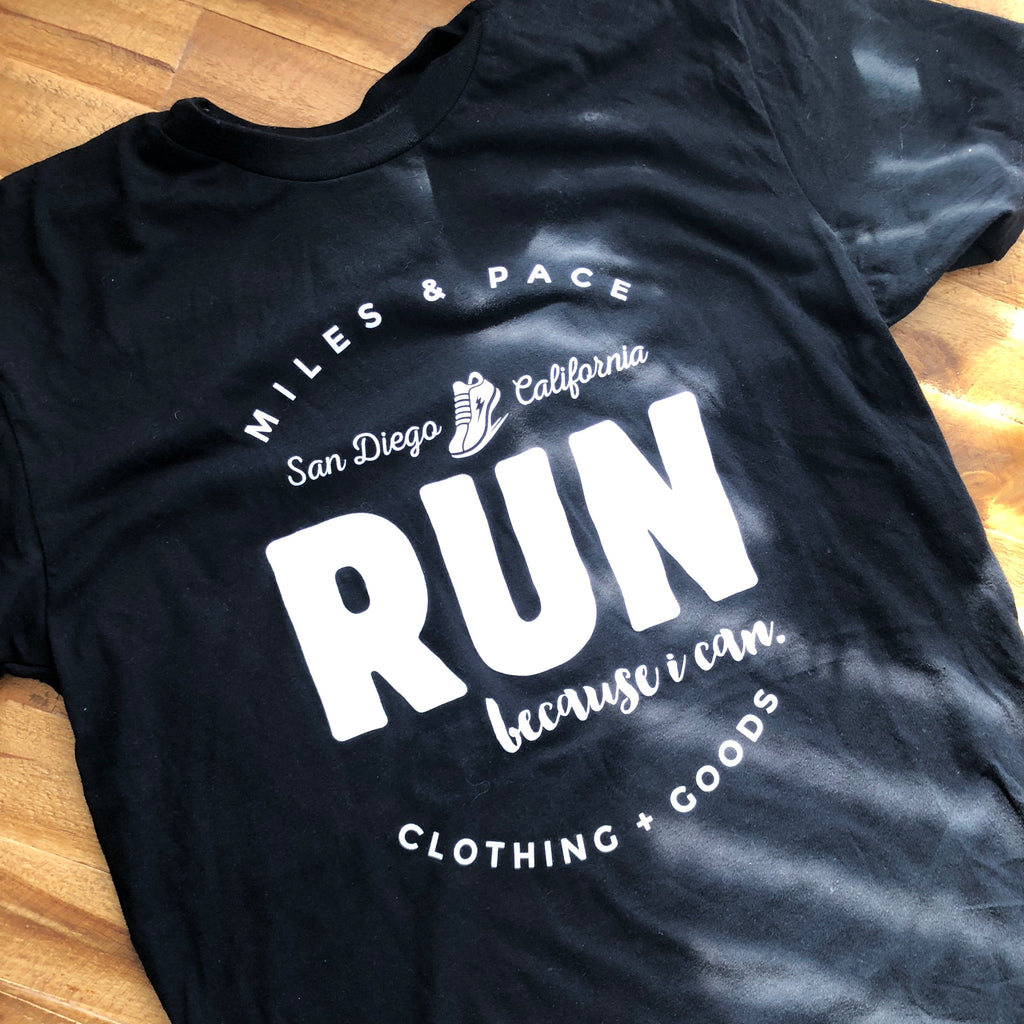 San Diego // Run Because I Can // Tee