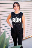 Run Because I Can // Muscle Tank