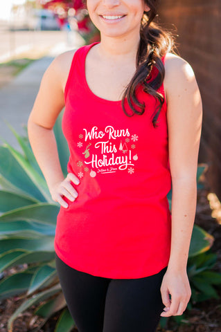 Who Runs this Holiday // Tanks