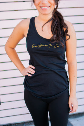 Run Because You Can // Tank // Gold Imprint