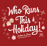 Who Runs This Holiday, Run T-Shirt, Holiday Run Shirt, Christmas Run Gear, Gifts for Runners, Miles and Pace
