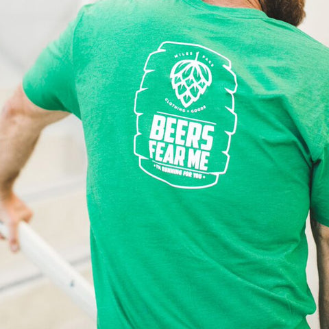 Time for  Beer - Beers Fear Me, I'm Running for You Tee
