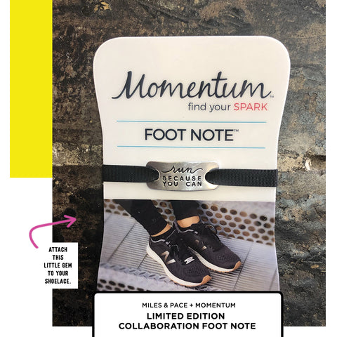 Miles & Pace Motivation Foot Notes