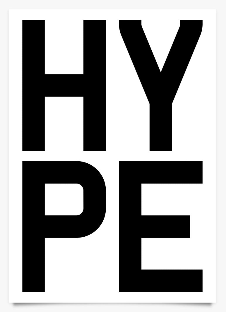 Word Power - HYPE - Art Print by Michael C Place | Another Fine Mess