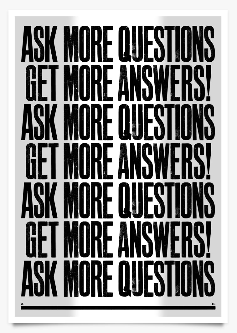 QUESTIONS - Art Print by Anthony Burrill | Another Fine Mess