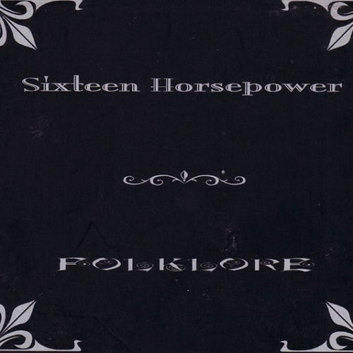 16 Horsepower - Folklore (Reissue) LP