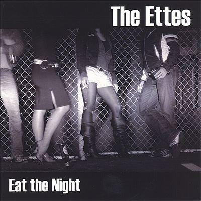 The Ettes - Eat The Night