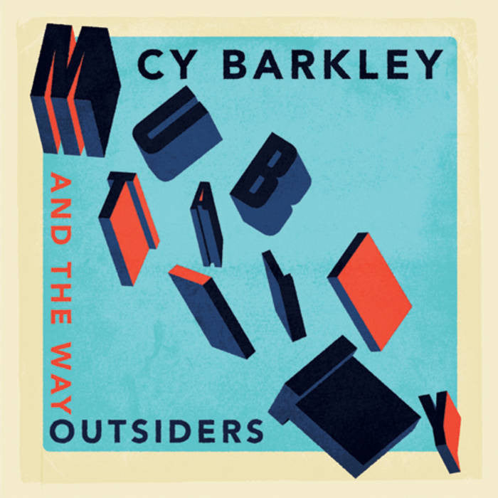 Cy Barley & the Wayoutsiders - Mutability LP