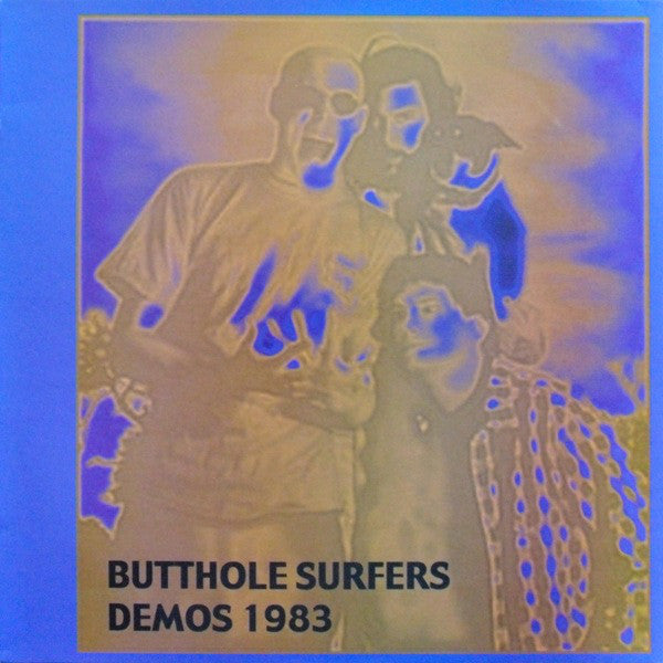 Butthole Surfers ‎– Demos 1983