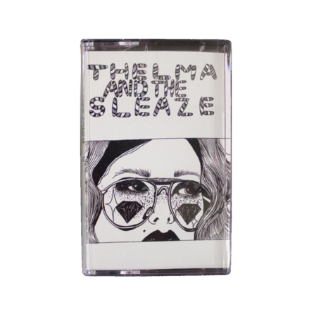 Thelma and the Sleaze - Why You Wanna Do That?