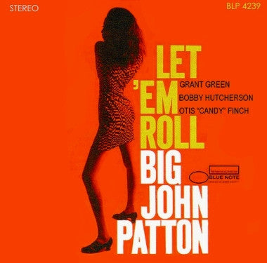 Big John Patton - Let 'Em Roll LP