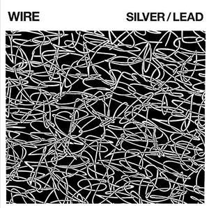 WIRE - Silver / Lead LP