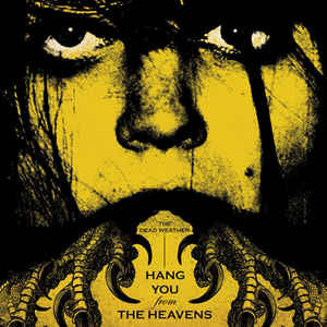 "The Dead Weather - Hang You From The Heavens (8"" Ltd Ed. Texas Size)"